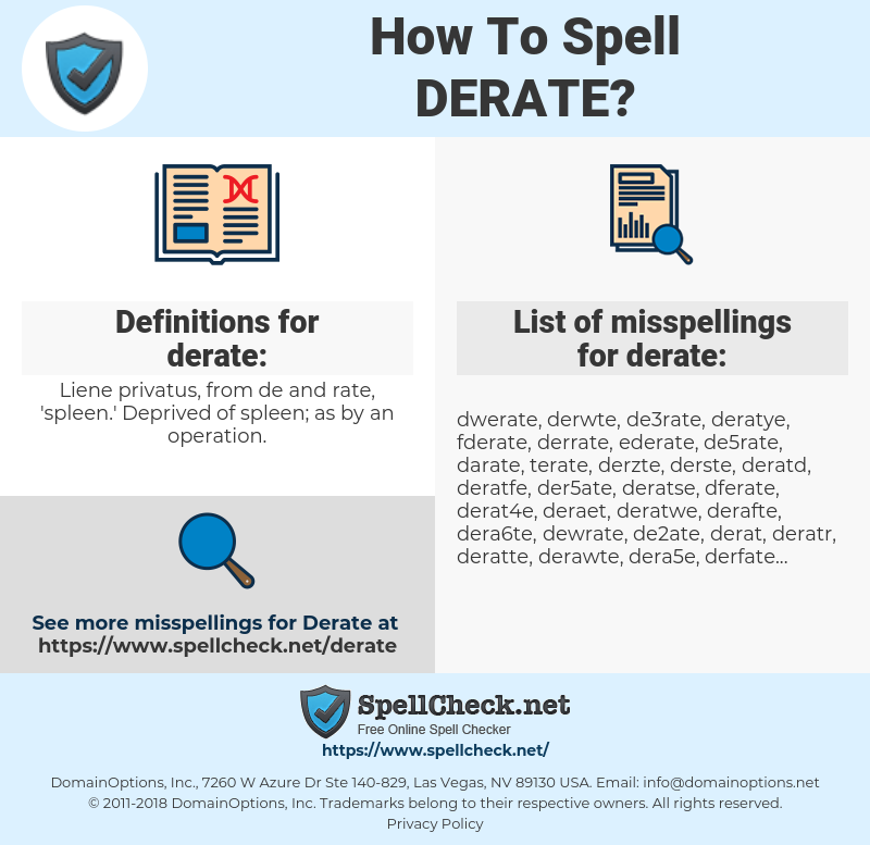 derate, spellcheck derate, how to spell derate, how do you spell derate, correct spelling for derate