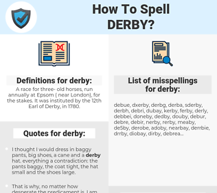 derby, spellcheck derby, how to spell derby, how do you spell derby, correct spelling for derby