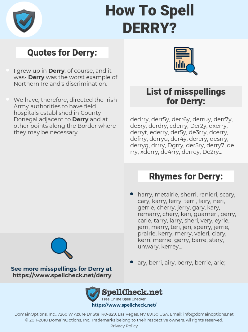 Derry, spellcheck Derry, how to spell Derry, how do you spell Derry, correct spelling for Derry