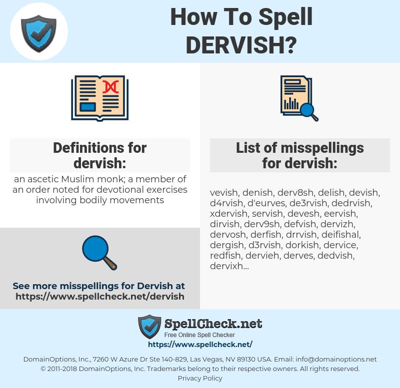 dervish, spellcheck dervish, how to spell dervish, how do you spell dervish, correct spelling for dervish