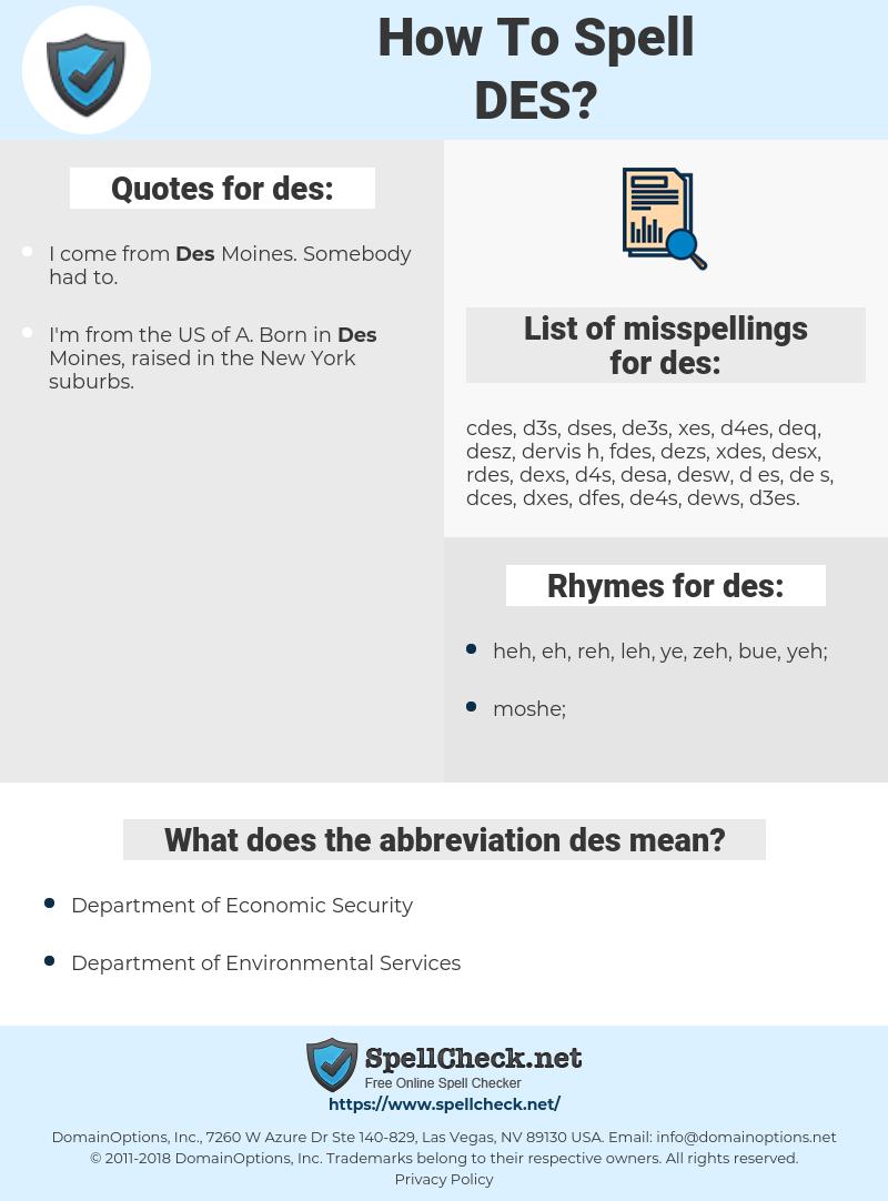 des, spellcheck des, how to spell des, how do you spell des, correct spelling for des