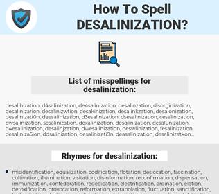 desalinization, spellcheck desalinization, how to spell desalinization, how do you spell desalinization, correct spelling for desalinization