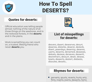 deserts, spellcheck deserts, how to spell deserts, how do you spell deserts, correct spelling for deserts