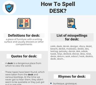 desk, spellcheck desk, how to spell desk, how do you spell desk, correct spelling for desk
