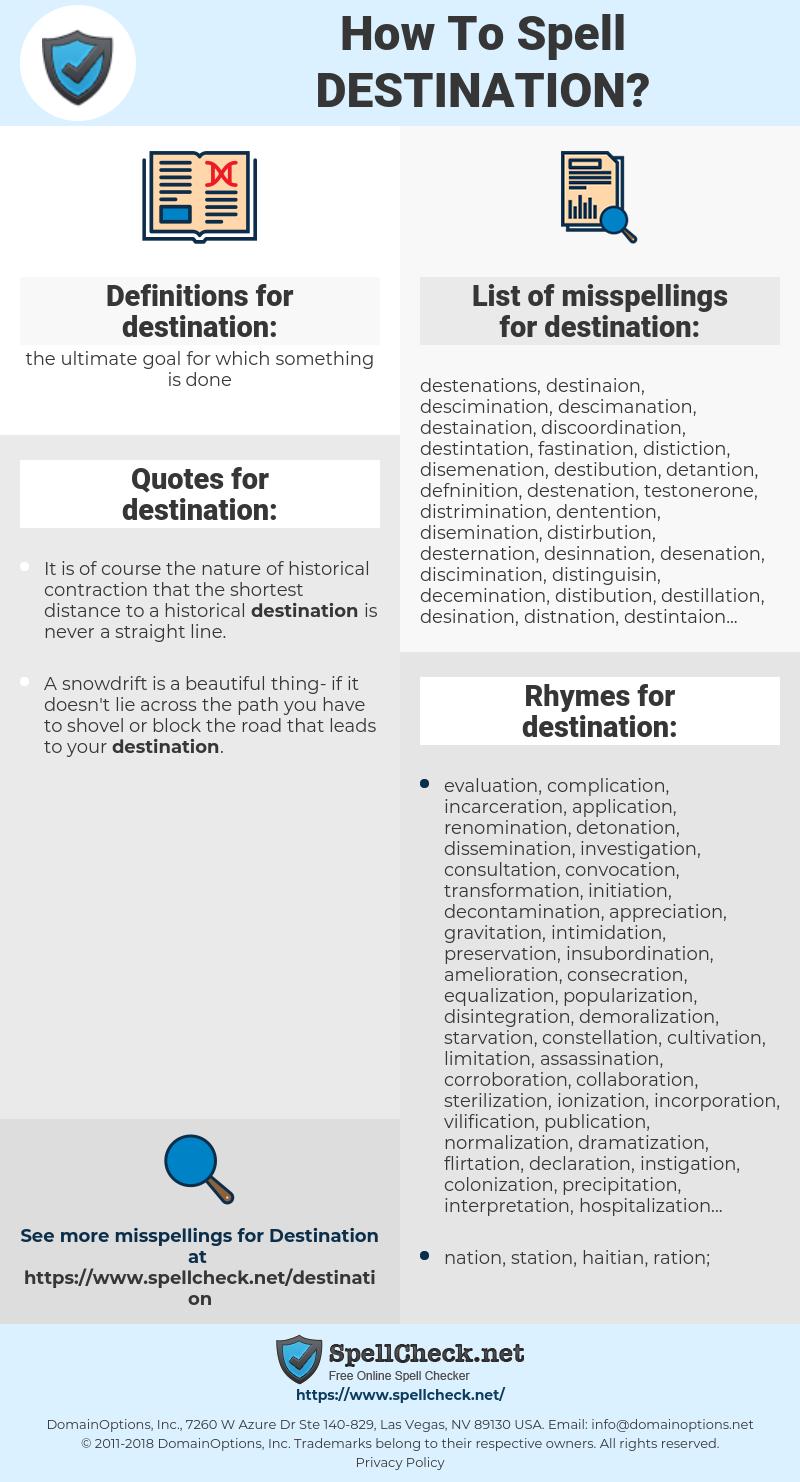 destination, spellcheck destination, how to spell destination, how do you spell destination, correct spelling for destination