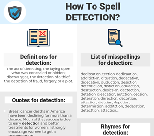 detection, spellcheck detection, how to spell detection, how do you spell detection, correct spelling for detection