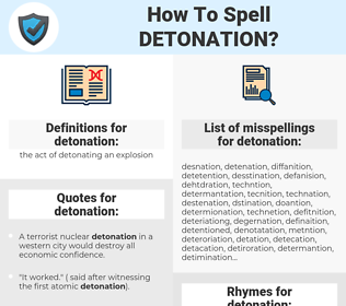 detonation, spellcheck detonation, how to spell detonation, how do you spell detonation, correct spelling for detonation
