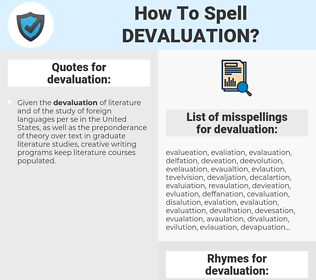 devaluation, spellcheck devaluation, how to spell devaluation, how do you spell devaluation, correct spelling for devaluation