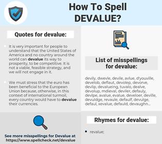 devalue, spellcheck devalue, how to spell devalue, how do you spell devalue, correct spelling for devalue
