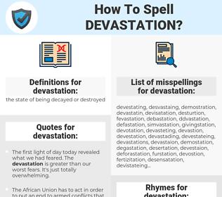 devastation, spellcheck devastation, how to spell devastation, how do you spell devastation, correct spelling for devastation