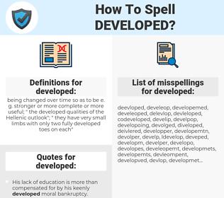developed, spellcheck developed, how to spell developed, how do you spell developed, correct spelling for developed