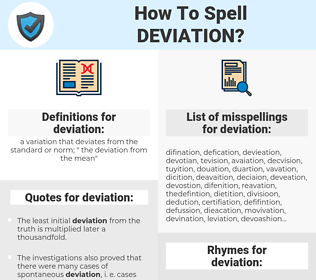 deviation, spellcheck deviation, how to spell deviation, how do you spell deviation, correct spelling for deviation