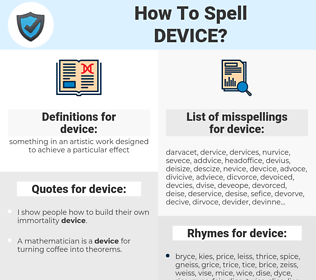 device, spellcheck device, how to spell device, how do you spell device, correct spelling for device