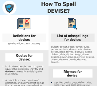 devise, spellcheck devise, how to spell devise, how do you spell devise, correct spelling for devise