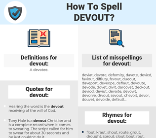devout, spellcheck devout, how to spell devout, how do you spell devout, correct spelling for devout