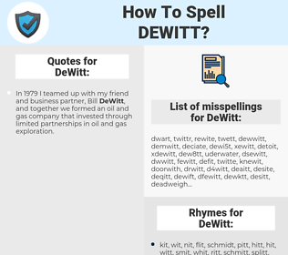 DeWitt, spellcheck DeWitt, how to spell DeWitt, how do you spell DeWitt, correct spelling for DeWitt