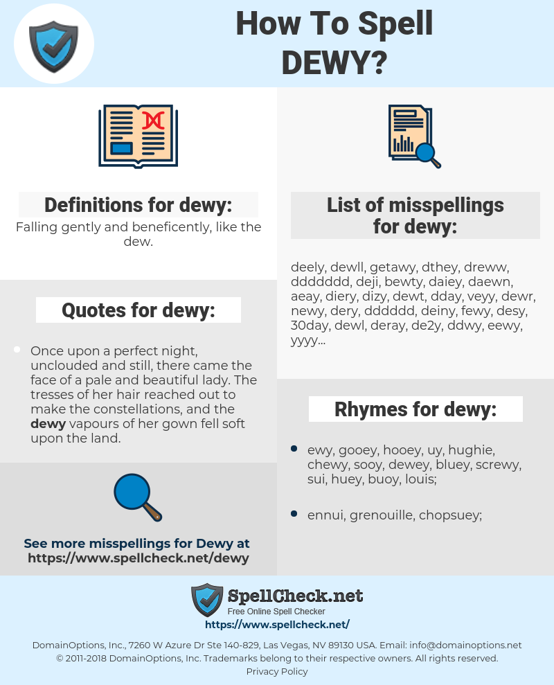 dewy, spellcheck dewy, how to spell dewy, how do you spell dewy, correct spelling for dewy