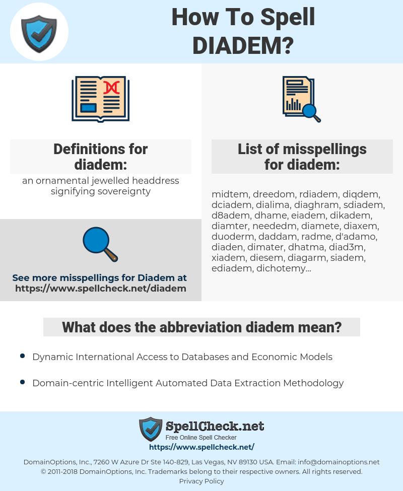 diadem, spellcheck diadem, how to spell diadem, how do you spell diadem, correct spelling for diadem