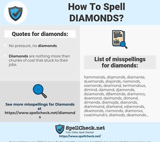 diamonds, spellcheck diamonds, how to spell diamonds, how do you spell diamonds, correct spelling for diamonds