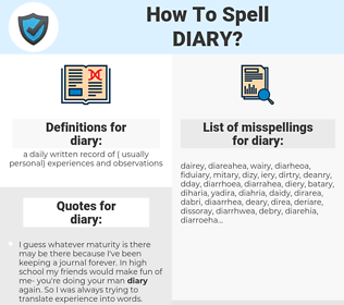 diary, spellcheck diary, how to spell diary, how do you spell diary, correct spelling for diary