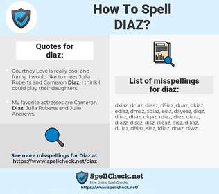 diaz, spellcheck diaz, how to spell diaz, how do you spell diaz, correct spelling for diaz