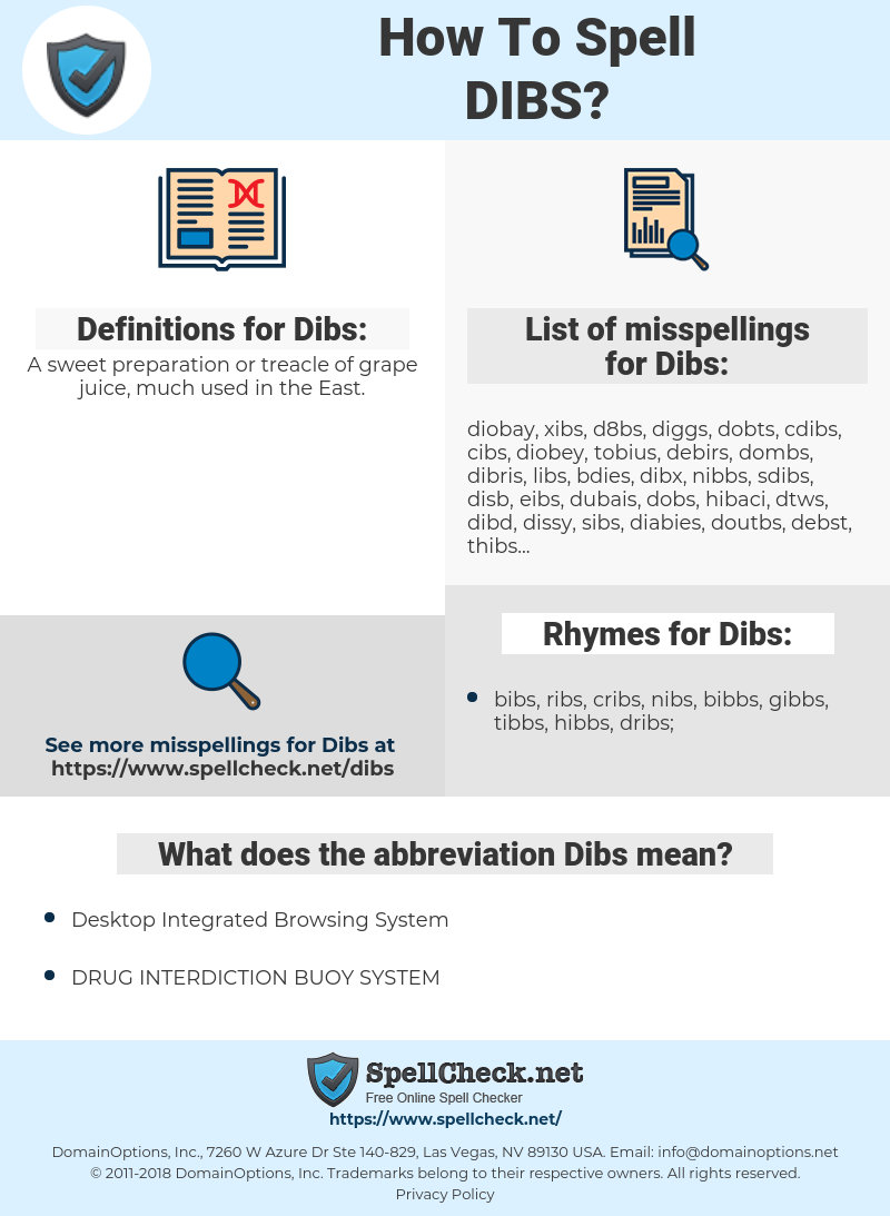 Dibs, spellcheck Dibs, how to spell Dibs, how do you spell Dibs, correct spelling for Dibs