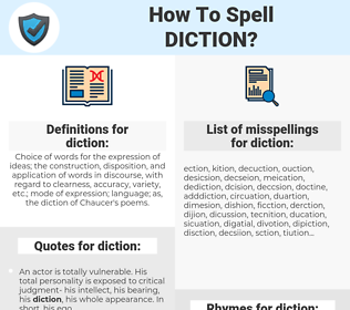 diction, spellcheck diction, how to spell diction, how do you spell diction, correct spelling for diction