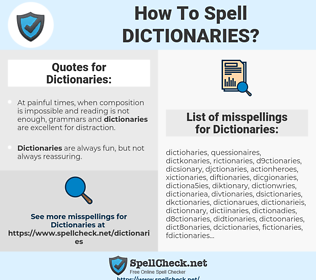 Dictionaries, spellcheck Dictionaries, how to spell Dictionaries, how do you spell Dictionaries, correct spelling for Dictionaries