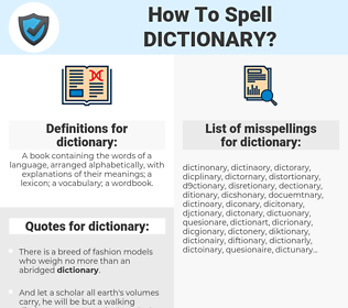 dictionary, spellcheck dictionary, how to spell dictionary, how do you spell dictionary, correct spelling for dictionary