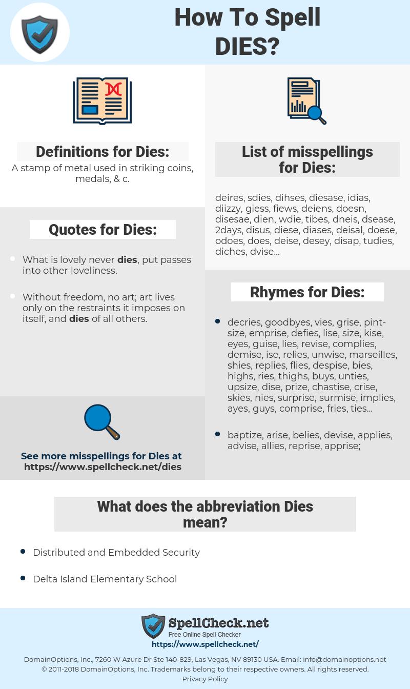 Dies, spellcheck Dies, how to spell Dies, how do you spell Dies, correct spelling for Dies