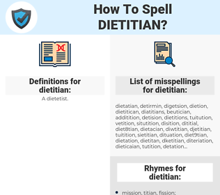 dietitian, spellcheck dietitian, how to spell dietitian, how do you spell dietitian, correct spelling for dietitian