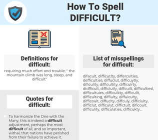 difficult, spellcheck difficult, how to spell difficult, how do you spell difficult, correct spelling for difficult