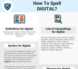 digital, spellcheck digital, how to spell digital, how do you spell digital, correct spelling for digital