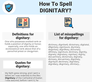 dignitary, spellcheck dignitary, how to spell dignitary, how do you spell dignitary, correct spelling for dignitary