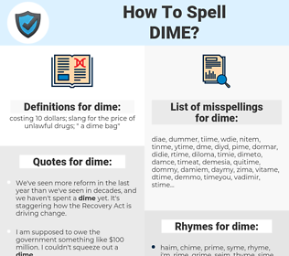 dime, spellcheck dime, how to spell dime, how do you spell dime, correct spelling for dime