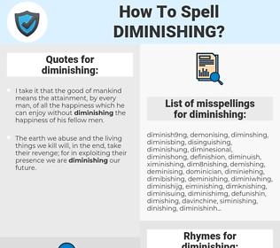 diminishing, spellcheck diminishing, how to spell diminishing, how do you spell diminishing, correct spelling for diminishing