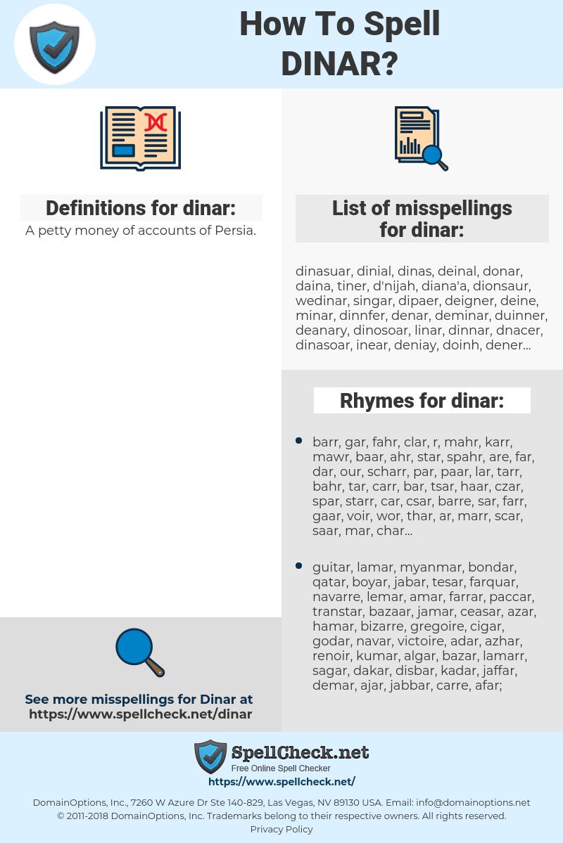 dinar, spellcheck dinar, how to spell dinar, how do you spell dinar, correct spelling for dinar