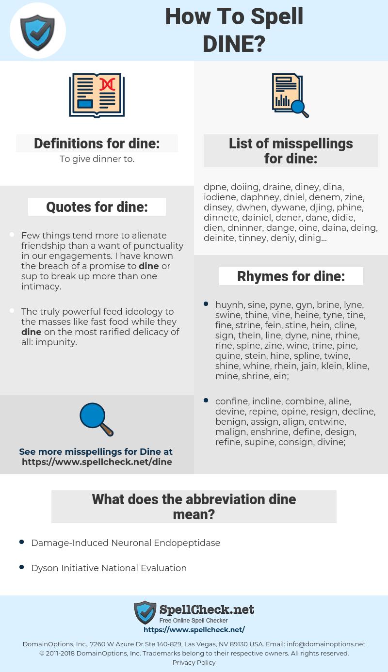 dine, spellcheck dine, how to spell dine, how do you spell dine, correct spelling for dine