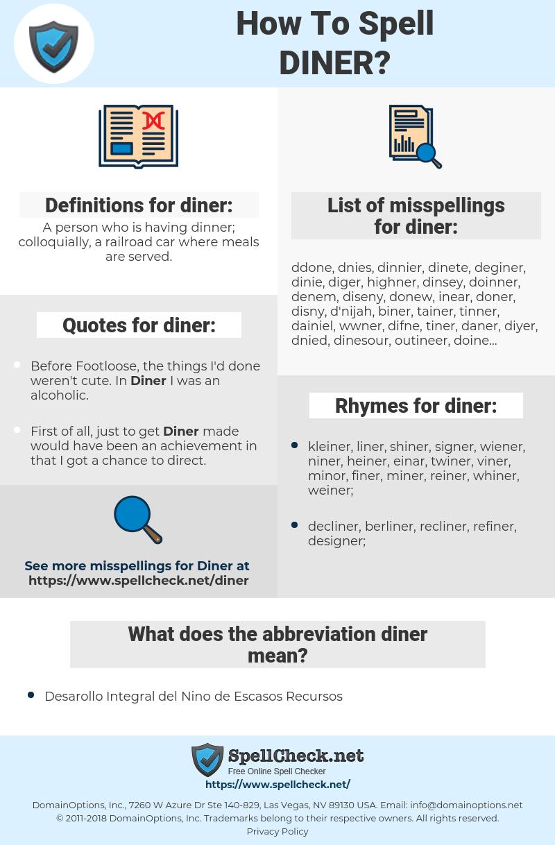 diner, spellcheck diner, how to spell diner, how do you spell diner, correct spelling for diner