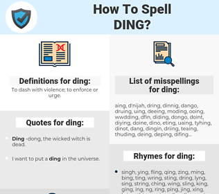 ding, spellcheck ding, how to spell ding, how do you spell ding, correct spelling for ding