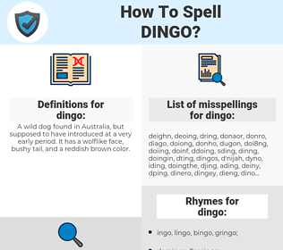 dingo, spellcheck dingo, how to spell dingo, how do you spell dingo, correct spelling for dingo