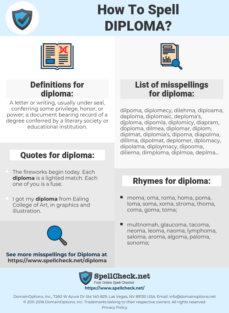 diploma, spellcheck diploma, how to spell diploma, how do you spell diploma, correct spelling for diploma