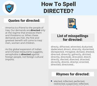 directed, spellcheck directed, how to spell directed, how do you spell directed, correct spelling for directed