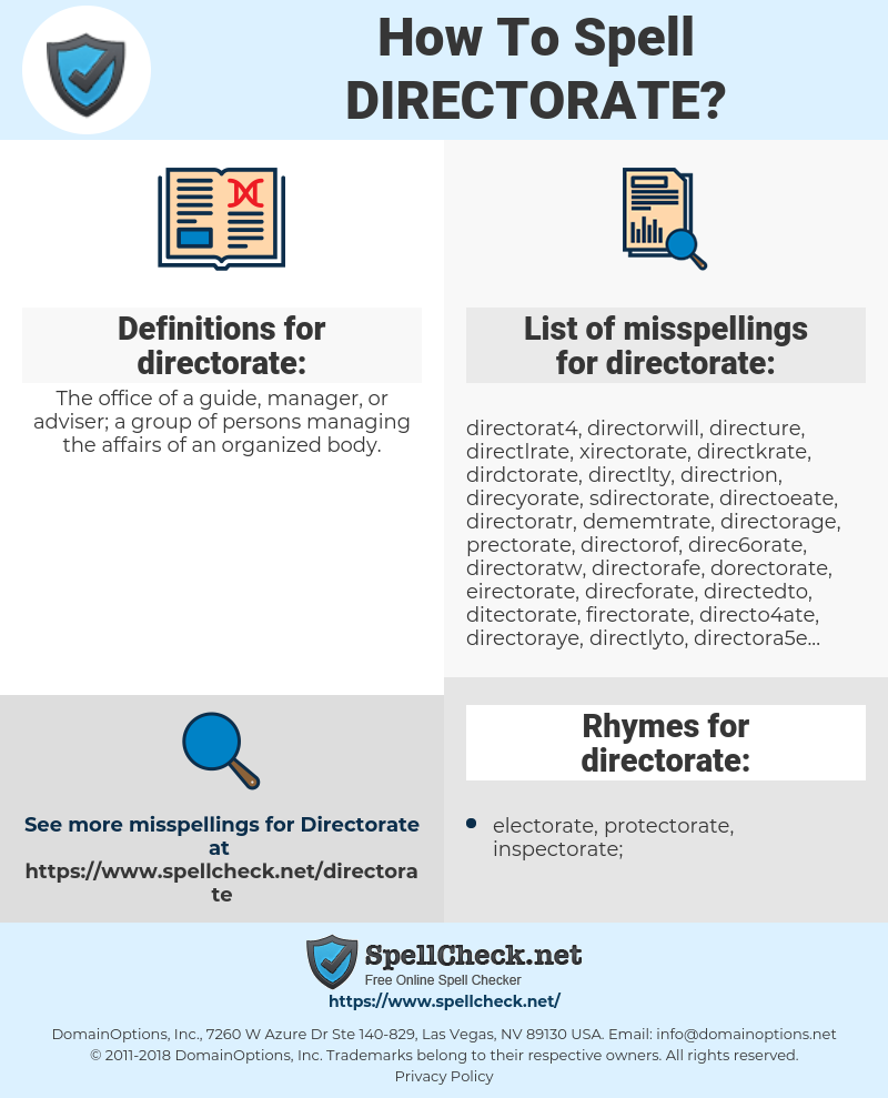 directorate, spellcheck directorate, how to spell directorate, how do you spell directorate, correct spelling for directorate