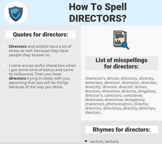 directors, spellcheck directors, how to spell directors, how do you spell directors, correct spelling for directors