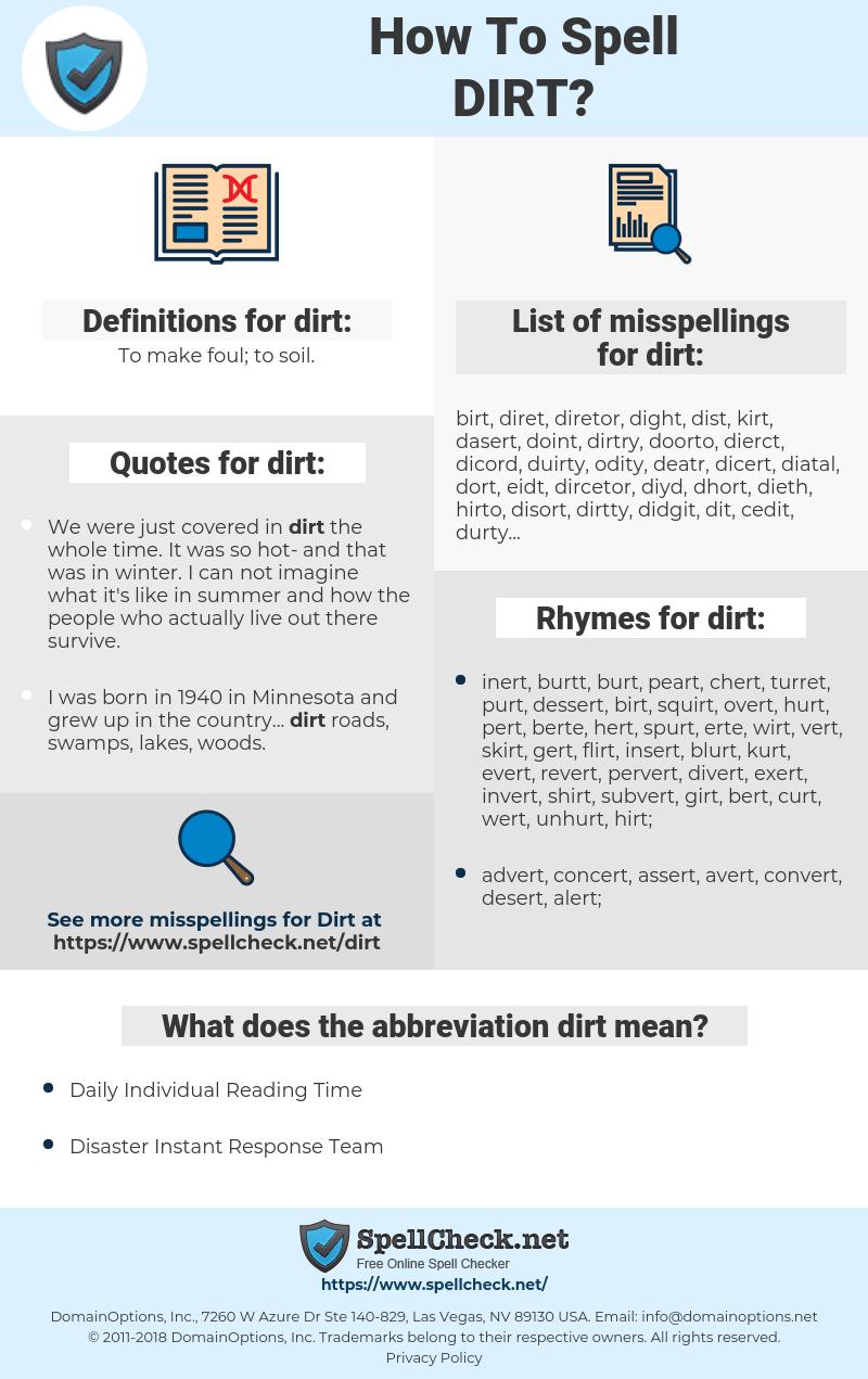 dirt, spellcheck dirt, how to spell dirt, how do you spell dirt, correct spelling for dirt