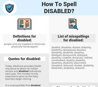 disabled, spellcheck disabled, how to spell disabled, how do you spell disabled, correct spelling for disabled