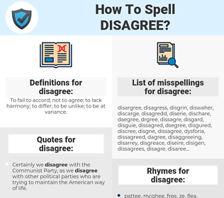 disagree, spellcheck disagree, how to spell disagree, how do you spell disagree, correct spelling for disagree