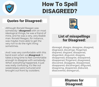 Disagreed, spellcheck Disagreed, how to spell Disagreed, how do you spell Disagreed, correct spelling for Disagreed