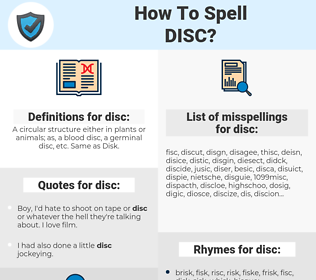 disc, spellcheck disc, how to spell disc, how do you spell disc, correct spelling for disc